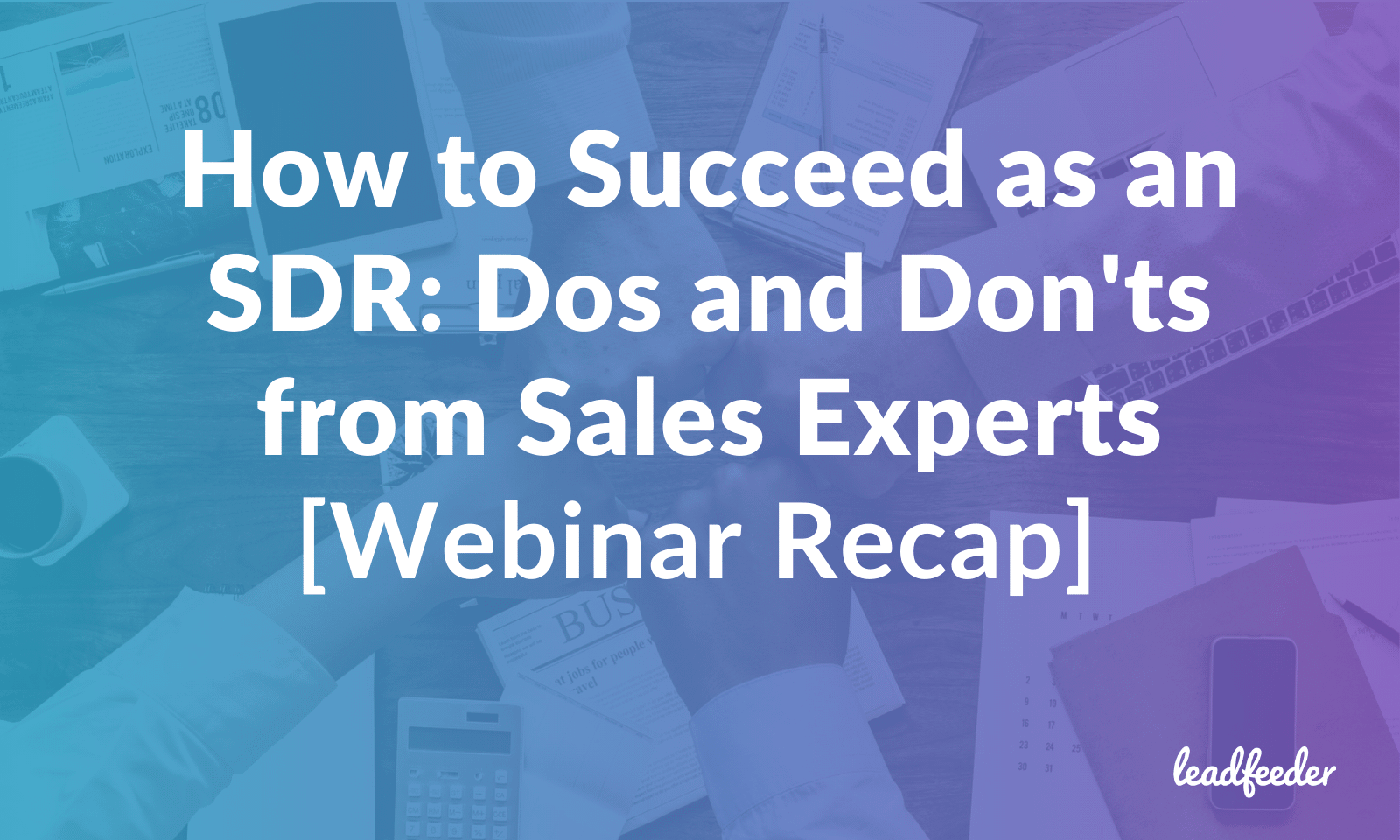 how to succeed as sdr