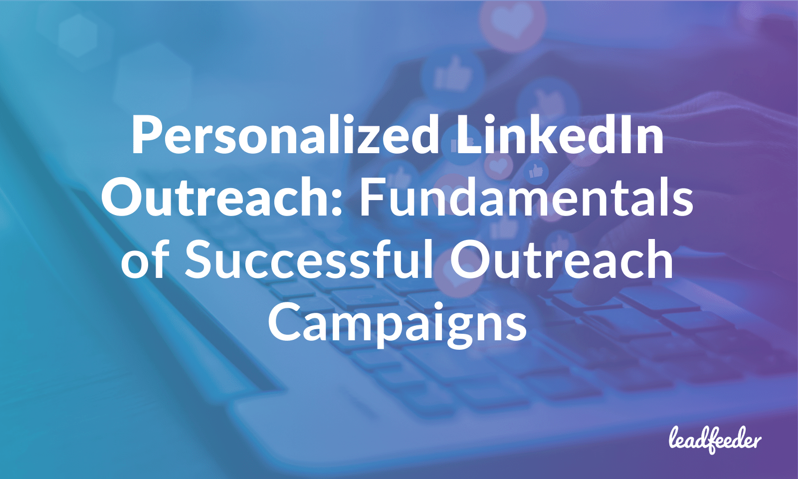 linkedin personalized outreach