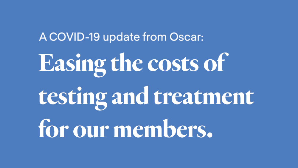 Covid 19 Update Easing The Costs Of Testing And Treatment For Our