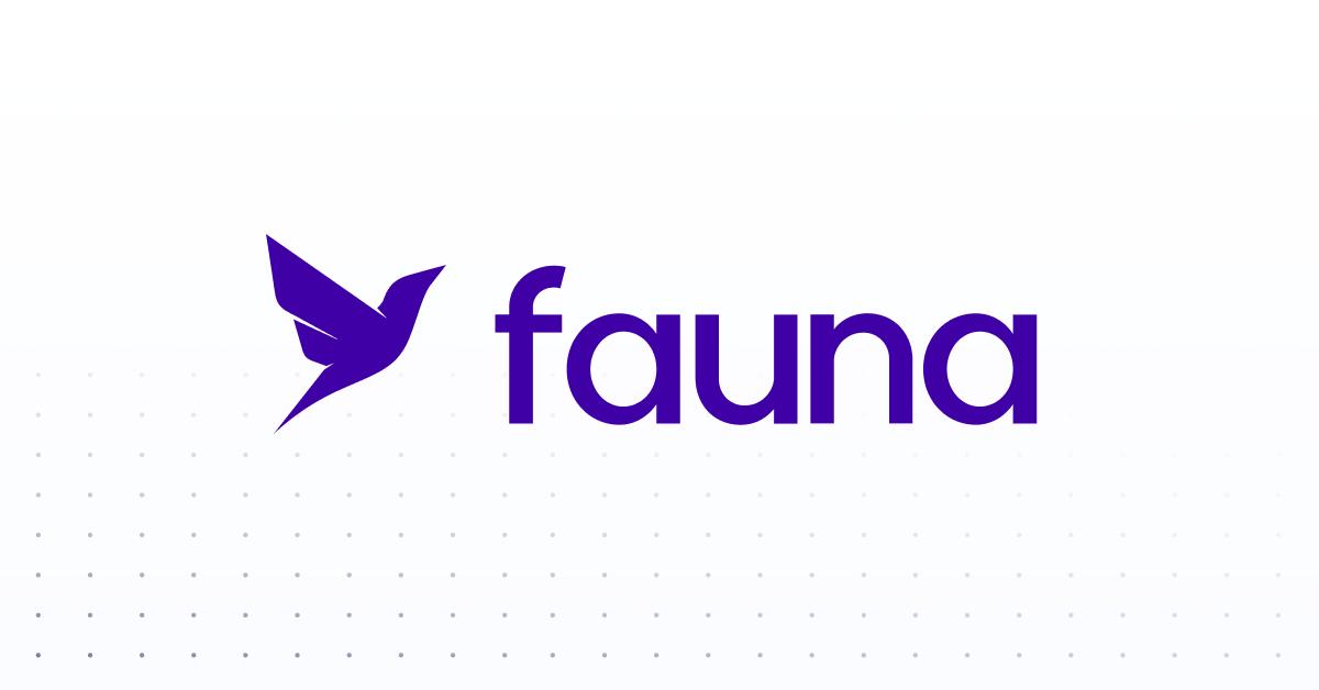 Fauna | The data API for modern applications