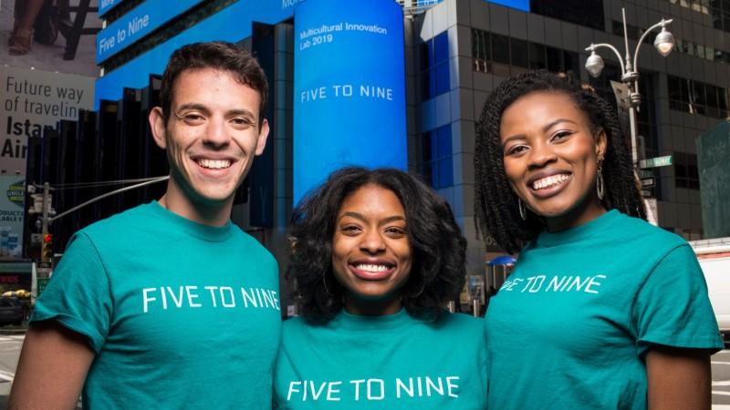 Five to Nine Team