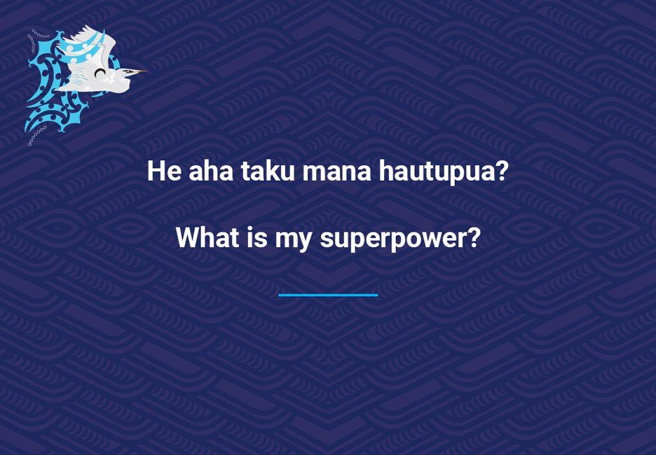 What is my superpower?  [My superpower](/files/schools/hm25-my-superpower-english.mp3)