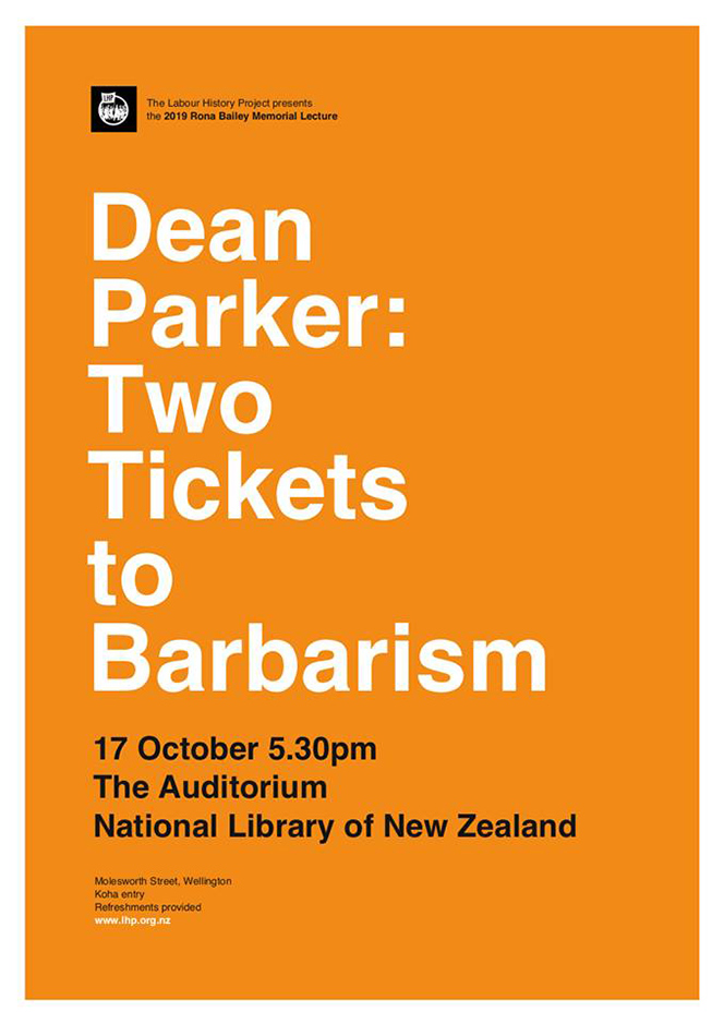 Dean Parker:Two Tickers to Barbarism, 17 Oct 5:30pm, The Auditorium National Library of New Zealand