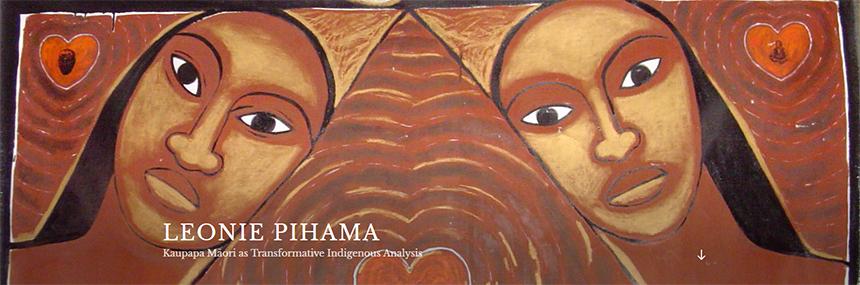 Leonie Pihama, Kaupapa Māori as transformative indigenous analysis