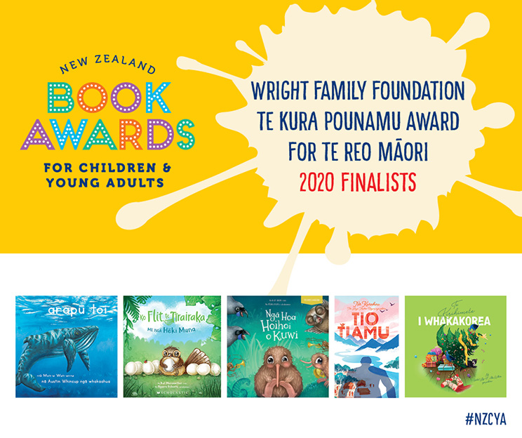 Promotional poster for New Zealand Book Awards for  Children and Young Adults Wright Family Foundation Te Kura Pounamu Award for Te Reo Māori 2020 finalists, with book cover images and #NZCYA