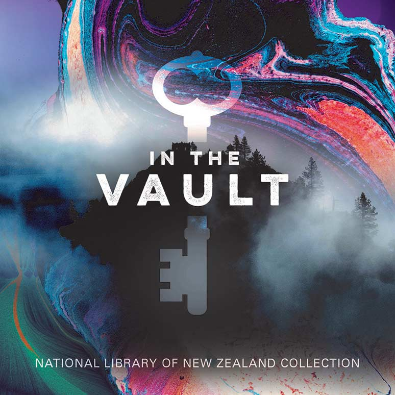In the Vault National Library of New Zealand