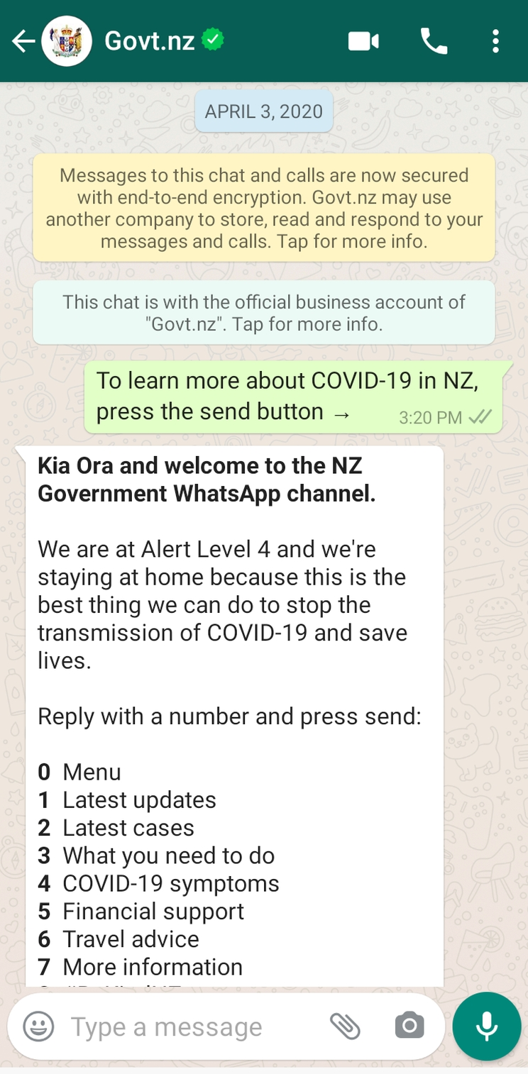 "The New Zealand Government's WhatsApp channel for Covid-19 showing their guidelines for alert level 4, ""Kia ora, and welcome to the NZ Government WhatsApp channel""."