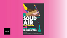 Solid Air Australian and New Zealand  spoken word, edited by David Stawanger and Anne-Marie te Whiu