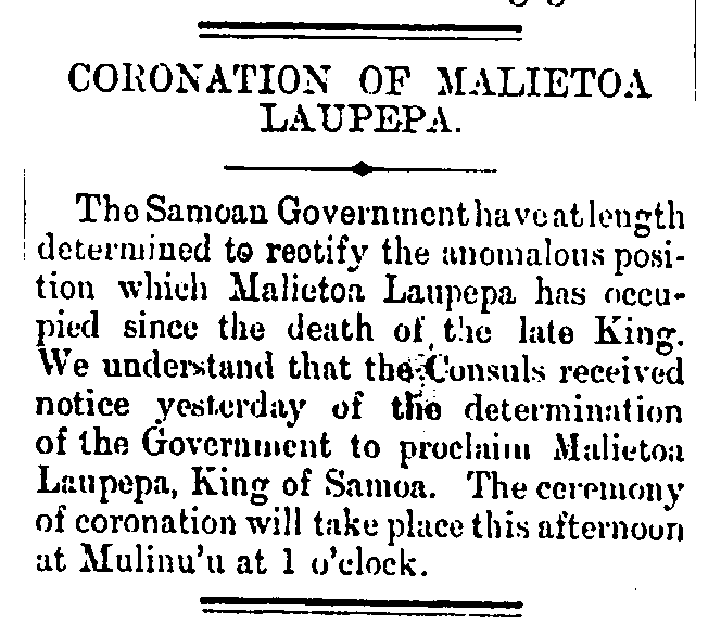 An article with the headline 'Coronation of Malietoa Laupepa'. It is about a ceremony of coronation organised for the death of the late king.