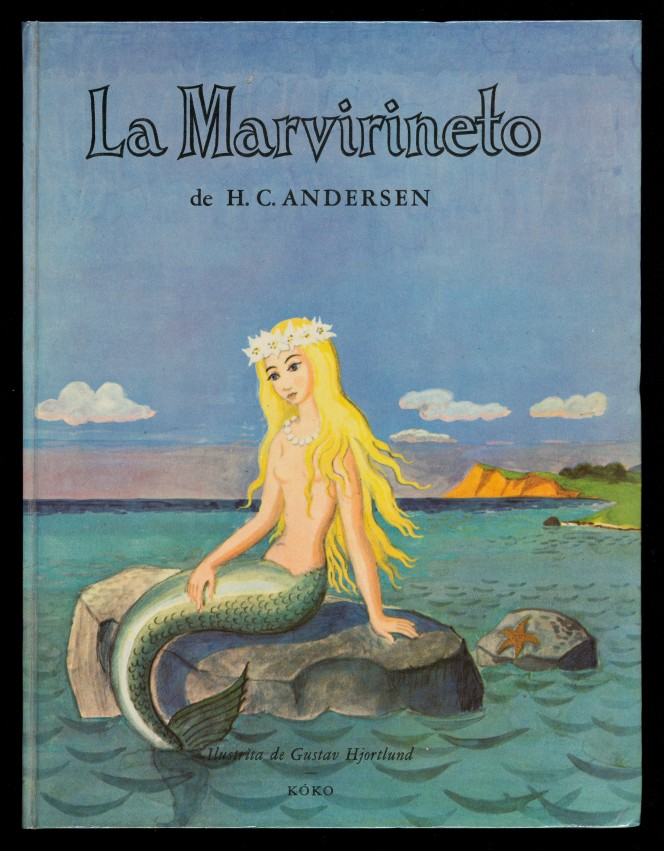 Cover of an Esperanto-language translate of the The Little Mermaid by Hans Christian Andersen, illustrated with a blonde mermaid
