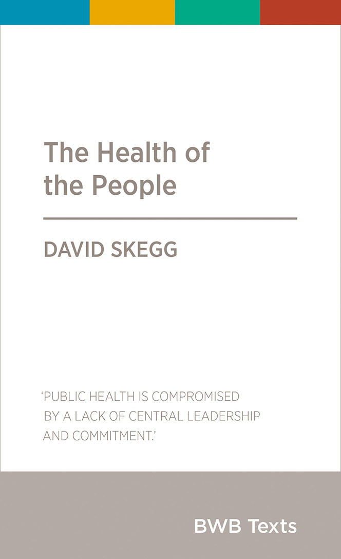 The book cover of David Skegg's 'The Health of the People'