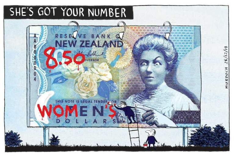 Under the heading 'She's got your number', shows a billboard featuring the New Zealand ten dollar note with the annoyed face of Kate Sheppard.
