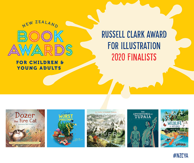Promotional image: New Zealand Book Awards for Children and Young Adults — Russell Clark Award for Illustration 2020 Finalists with book covers