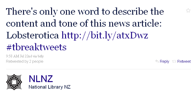 Tweet by @NLNZ, reading 'There's only one word to describe the content and tone of this news article: Lobsterotica.'