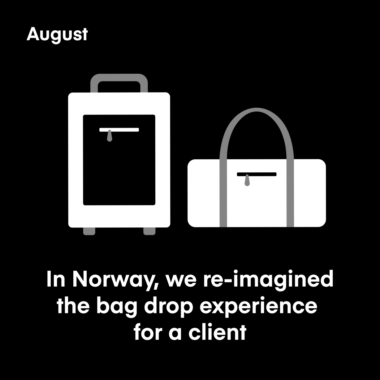In Norway, we re-imagined the bag drop experience for a client