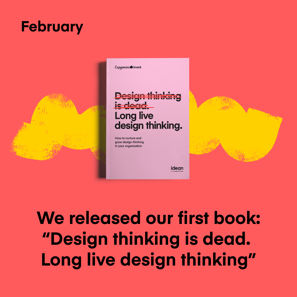 "We released our first book: ""Design thinking is dead. Long live design thinking"""