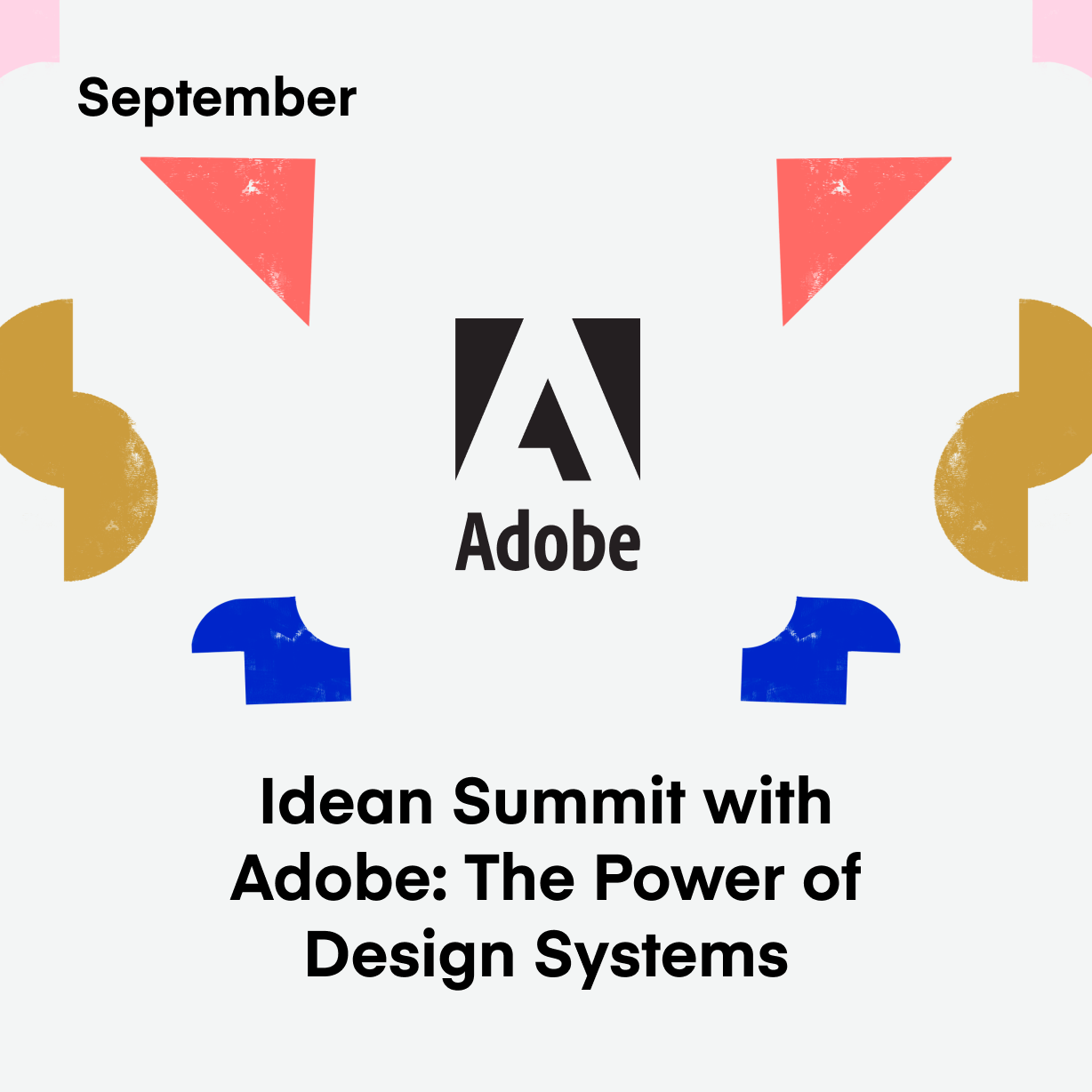 Idean Summit with Adobe: The Power of Design Systems