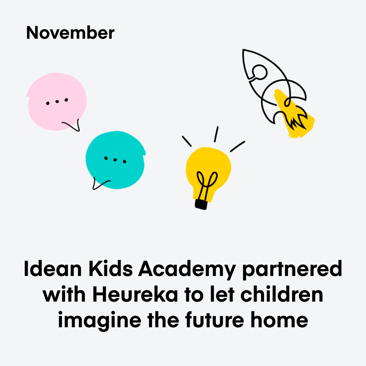 Idean Kids Academy partnered with Heureka to let children imagine the future home