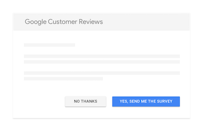 customers will have the chance to opt-in to the Google customer reviews survey