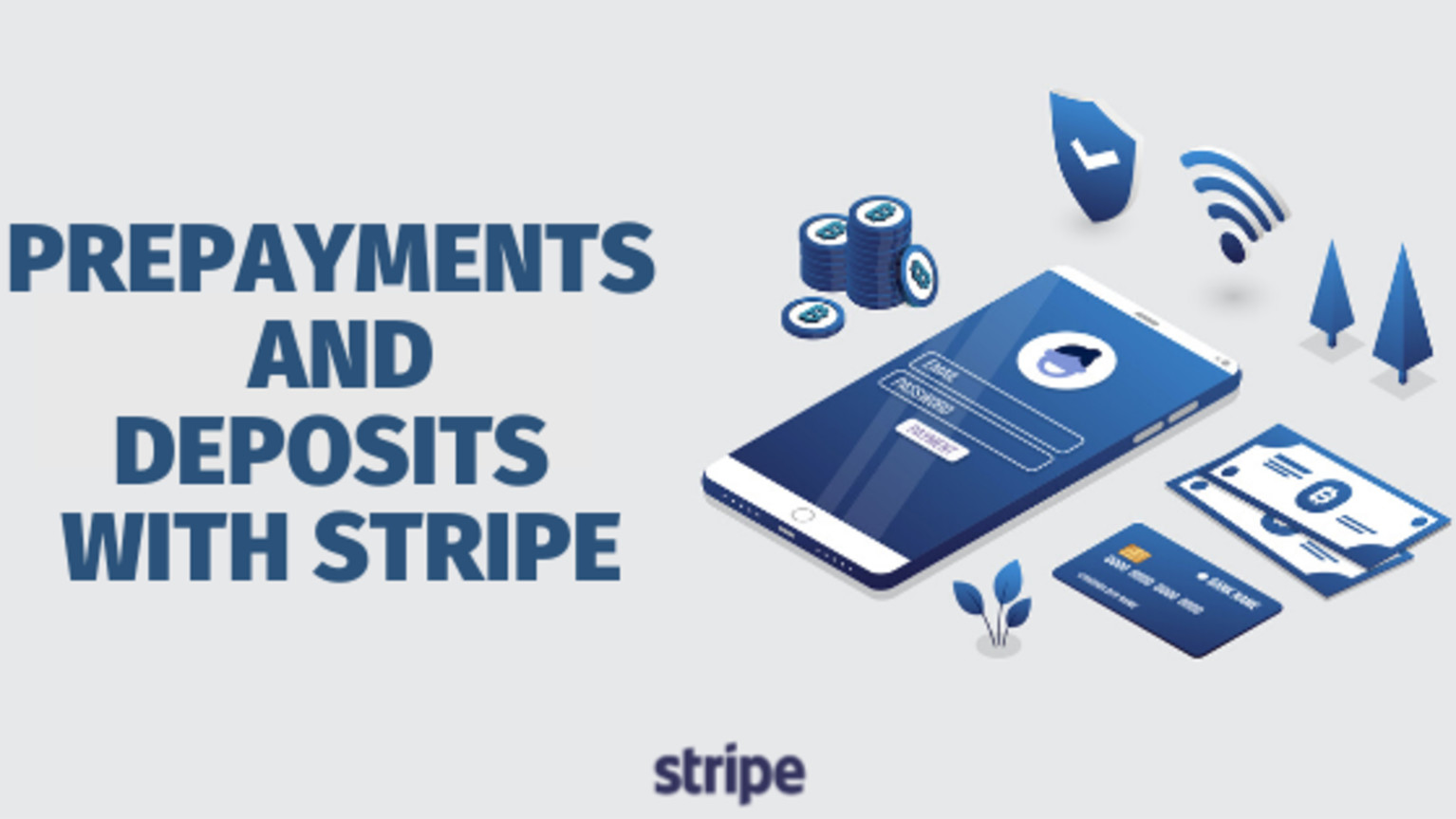 Prepayments and Deposits with Stripe