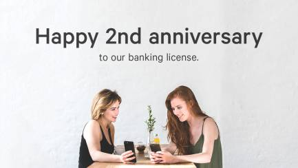 Happy 2nd anniversary to our banking license - N26 Blog.