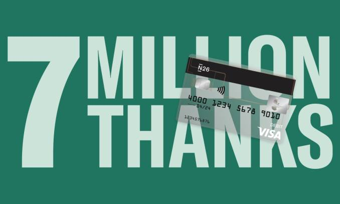 Thanks to the 7 million users who bank with N26.