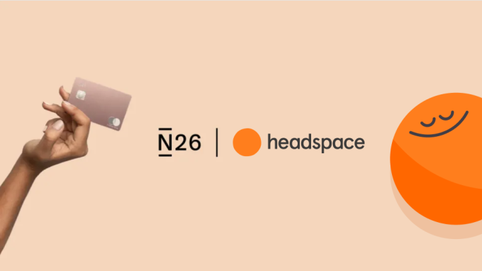 N26 and Headspace.