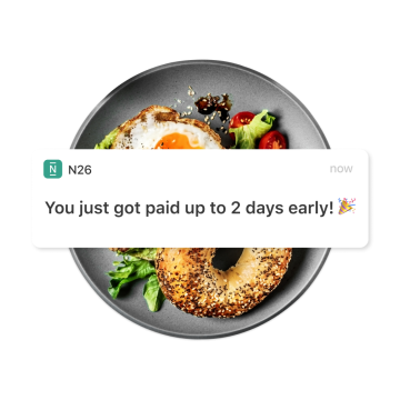 Get paid early with N26 bank account — no fees, no problem.
