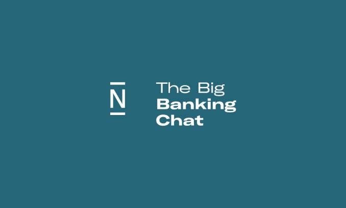 The big banking chat.