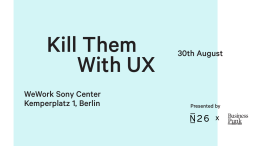 Kill them with UX blogpost.
