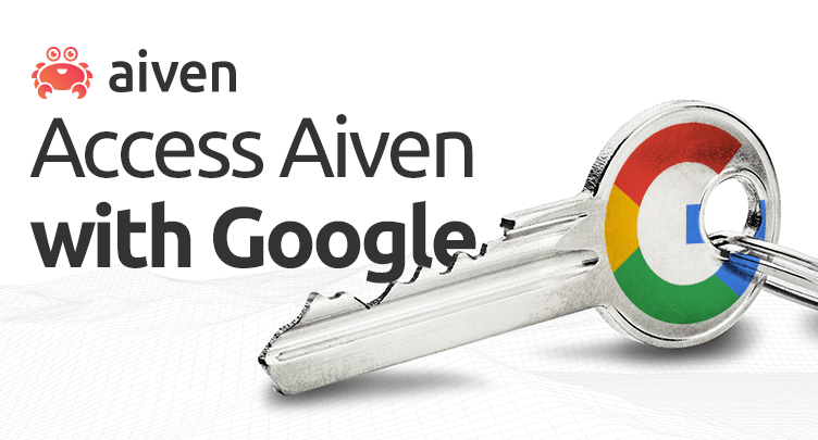 Aiven now supports Google OAuth SSO hero image