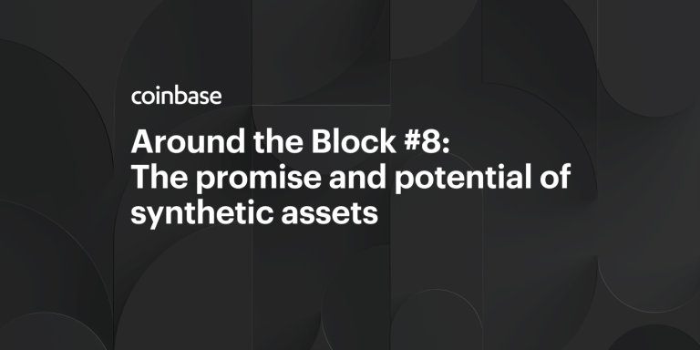 Around the Block #8: The promise and potential of synthetic assets