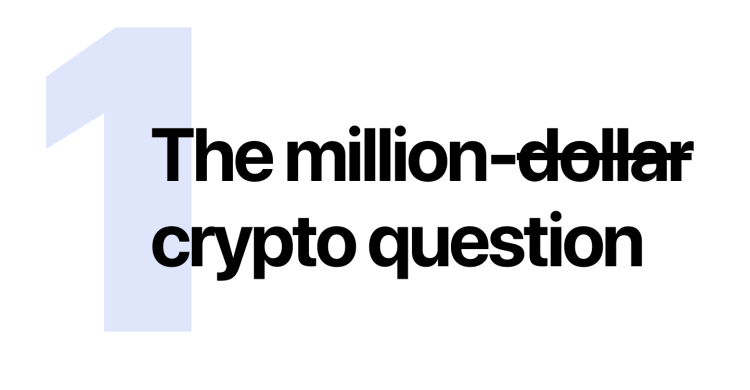 1 Million dollar (crossed out) crypto question