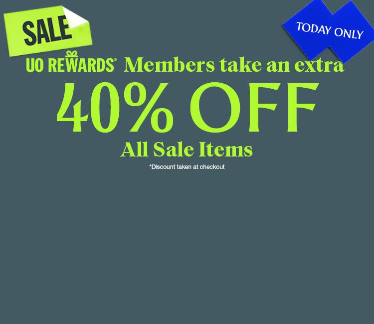 UO Rewards Members Take 40 Off Non 30