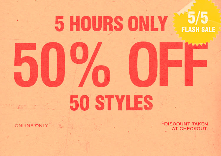 2659c2185 Flash Sale 50% Off 50 Styles
