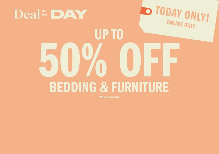 Deal of the Day  Up to 50% Off Furniture   Bedding aa84ac86fe7c1