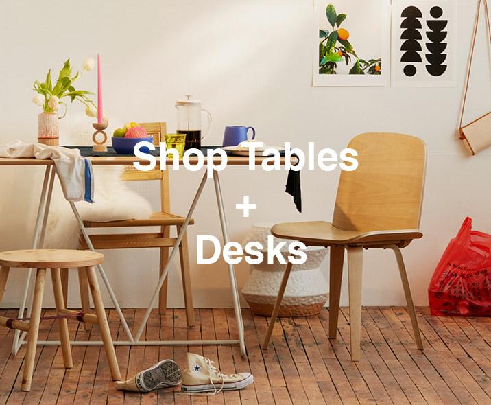 Shop Tables + Desks