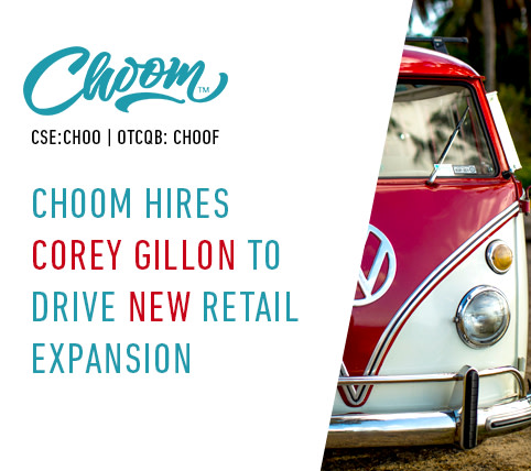 # Choom Appoints New President, Corey Gillon, with 20 Years of Senior Retail Leadership