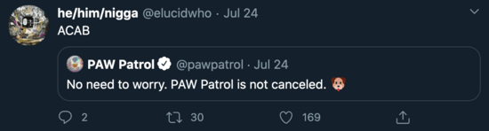 "In July, Arissa Hall's partner tweeted ""ACAB"" (All Cops Are Bastards) in response to Paw Patrol saying the show will not be canceled."