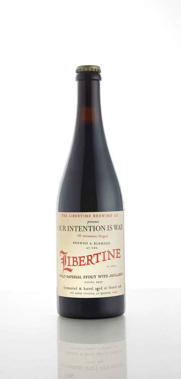 The Libertine Brewing Company Our Intention is War