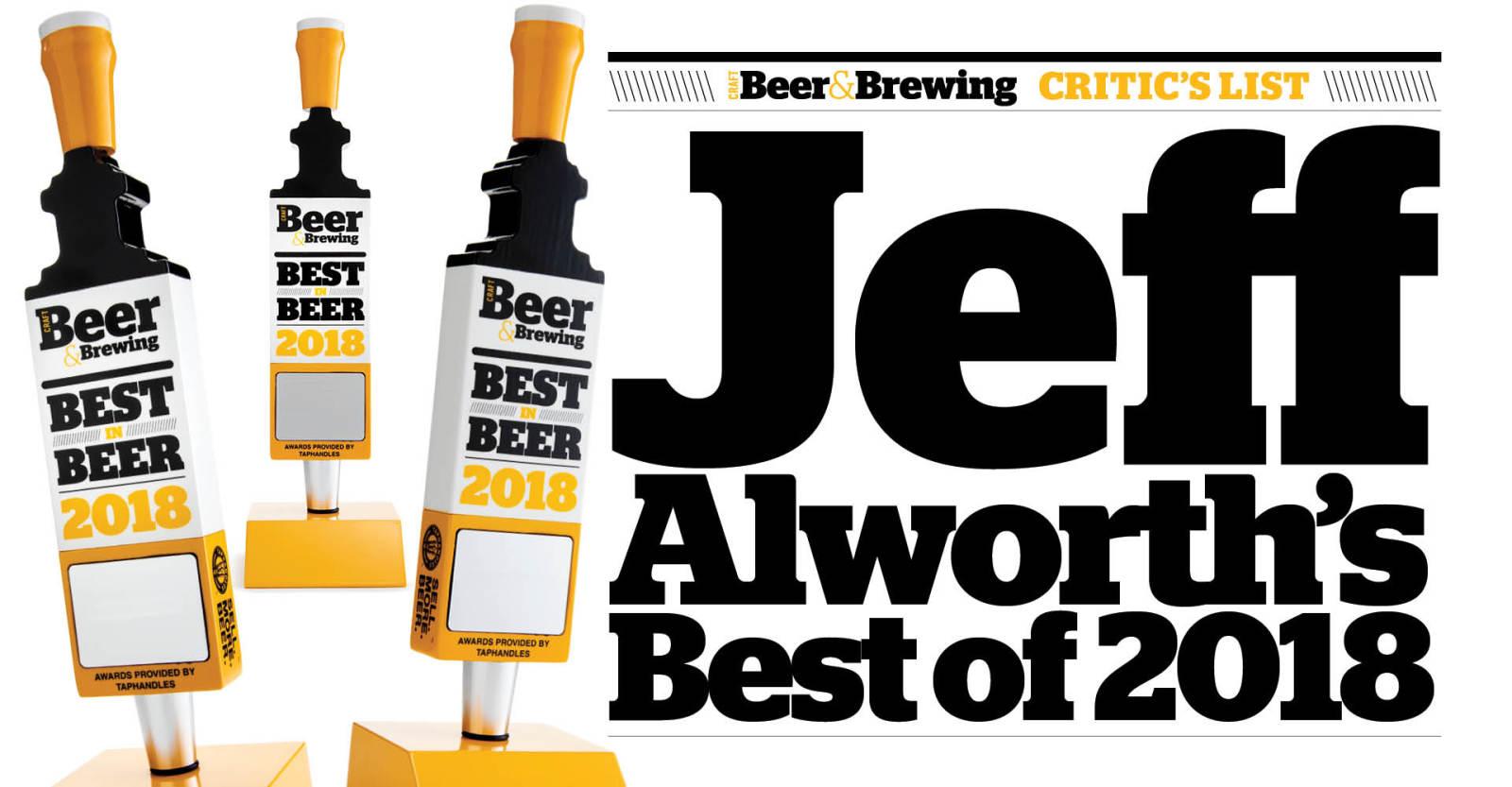 Jeff Alworth's Best of 2018 | Craft Beer & Brewing