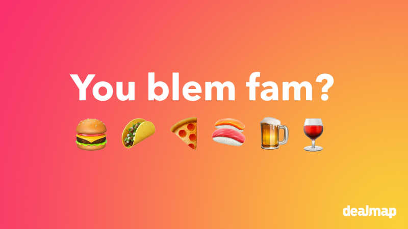 Text that displays 'You blem fam' and food emojis