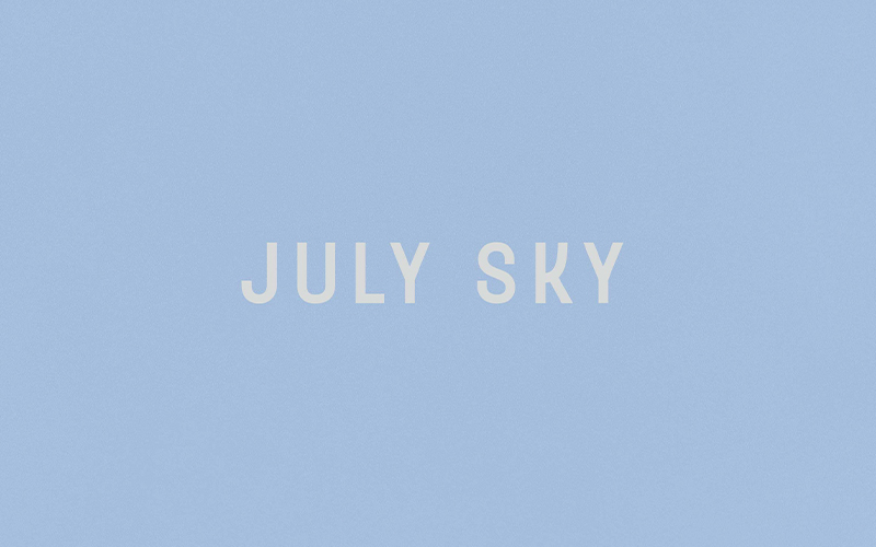 July Sky Preview