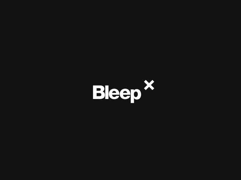 Bleep X Preview