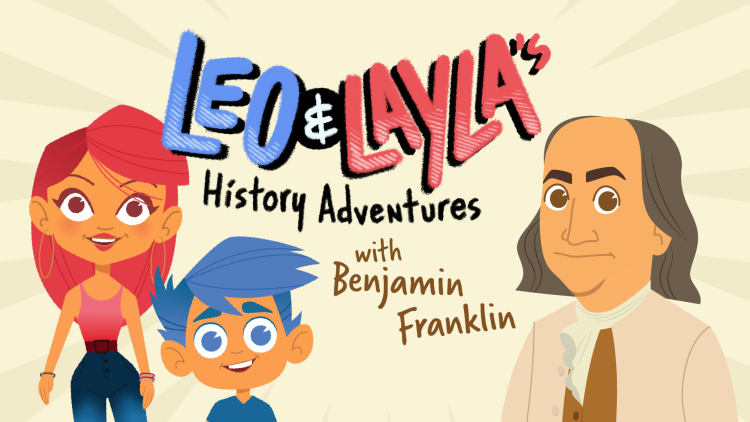 Leo and Layla's History Adventures with Benjamin Franklin