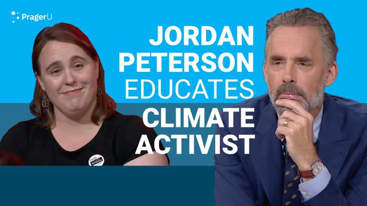 Jordan Peterson Educates Climate Activist