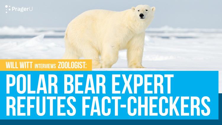 Polar Bear Expert Refutes Fact-Checkers