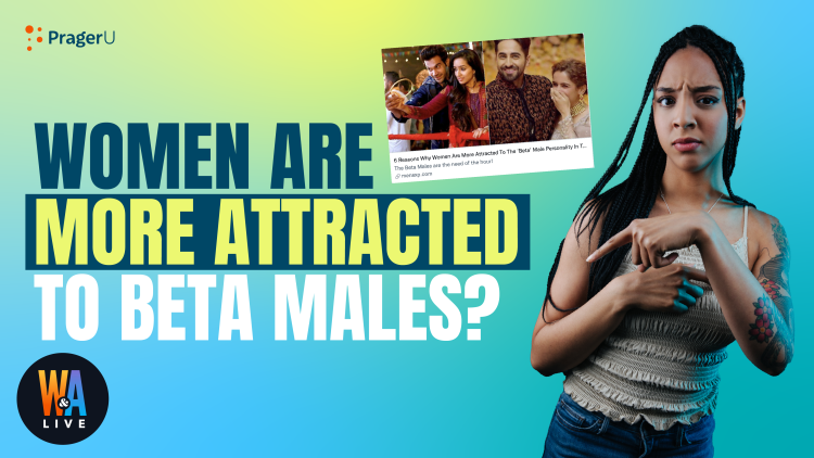 Women Are More Attracted to Beta Males?