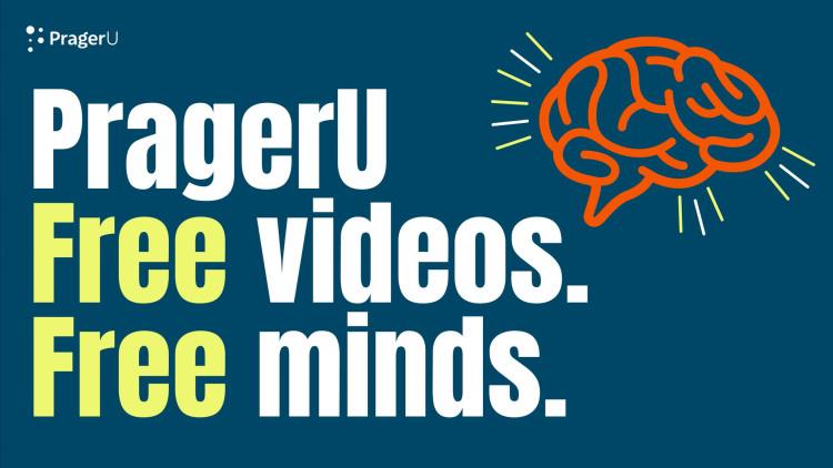 PragerU: Free Videos. Free Minds.