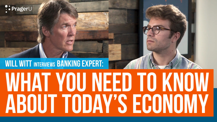Banking Expert: What You Need to Know About Today's Economy